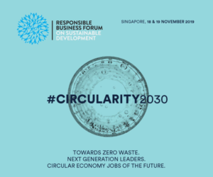"""8th RBF Forum on Sustainable Development themed """"CIRCULARITY 2030"""" in Singapore (20% Discount)"""